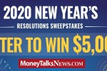 Money Talks News New Years Resolutions Sweepstakes