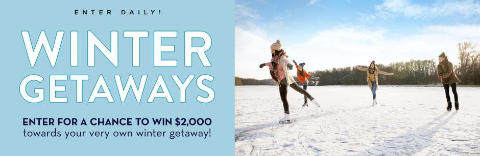 2020 Winter Getaways Sweepstakes - Win Cash Prizes