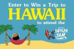 Hawaiian Barbecue Waikiki Spamjam Sweepstakes - Win Tickets