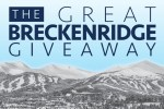 The Great Breckenridge Giveaway - Win Tickets