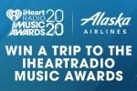 iHeartRadio Music Awards Alaska Airlines Flyaway Sweepstakes