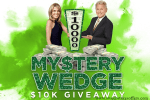 Wheel of Fortune Mystery Wedge $10K Giveaway