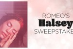 Mostrequestedlive.com Romeo's Halsey Sweepstakes