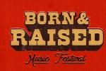 SiriusXM Born & Raised Festival Sweepstakes - Win Tickets