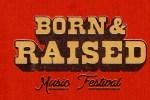 SiriusXM Born & Raised Festival Sweepstakes - Win Tickets
