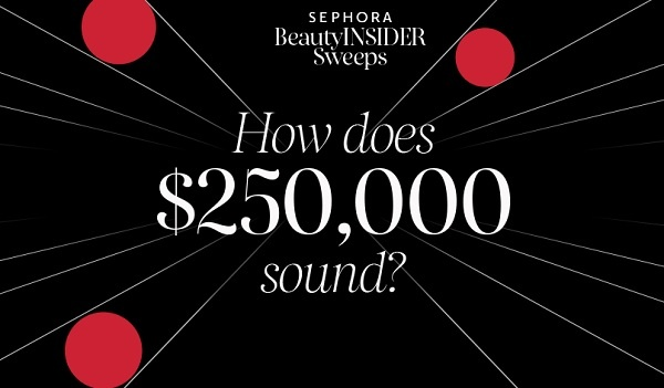 Sephora Beauty Insider Sweepstakes 2020