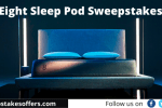 Eight Sleep Pod Sweepstakes