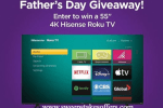 Roku Fathers Day Sweepstakes