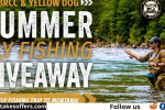 Yellow Dog Fly Fishing Summer Giveaway