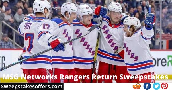 MSG Networks Rangers Return Sweepstakes