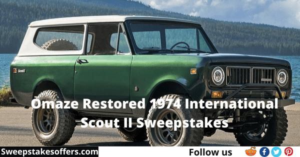 Omaze Restored 1974 International Scout II Sweepstakes