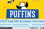 Puffins Cereal 25th Anniversary Contest
