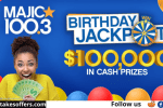 Majic 100 Birthday Jackpot Contest