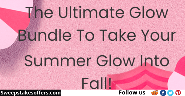 Take Your Summer Glow into Fall Giveaway
