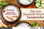 Stonemill Kitchens Dips Sweepstakes