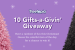 Treetopia 10 Gifts A Givin Giveaway