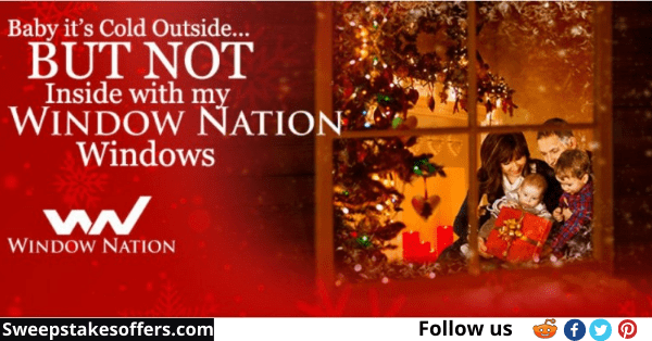 Courtesy Of Window Nation Sweepstakes