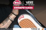 WSS X Vans Sweepstakes