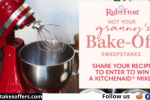 Ruby Frost Not Your Grannys Recipe Bake-Off Sweepstakes