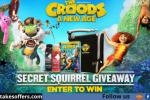 Secret Squirrel The Croods 2 Giveaway