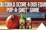 DOS Equis Pop A Shot Sweepstakes
