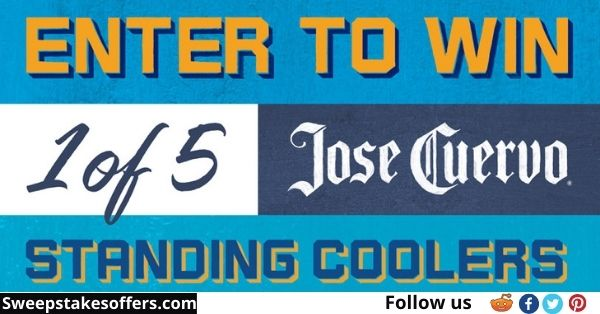 Jose Cuervo Standing Coolers Sweepstakes