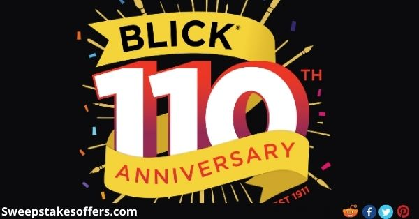 Blick 110th Anniversary Trivia Sweepstakes