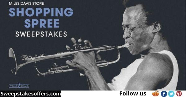 The Miles Davis Shopping Spree Sweepstakes