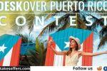 Discover Puerto Rico Deskover Contest
