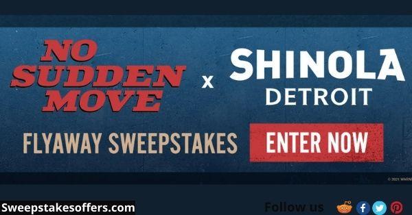 HBO Max No Sudden Move x Shinola Detroit Sweepstakes