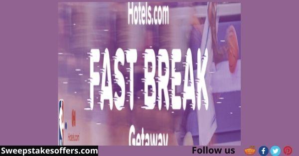 Hotels.com Fast Break Getaway Giveaway