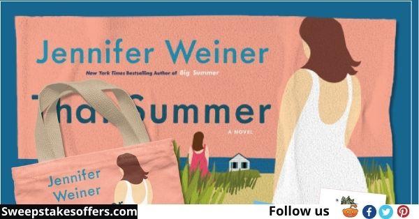 Jennifer Weiner That Summer Sweepstakes