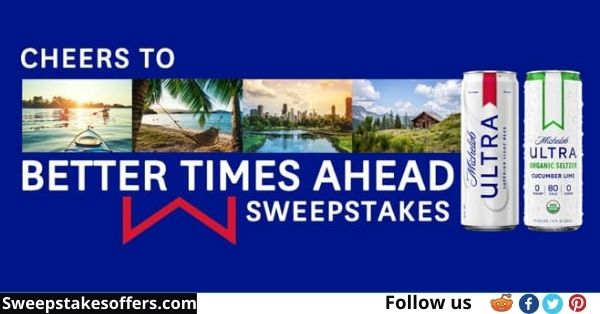 Michelob Ultra Cheers to Better Times Ahead Sweepstakes