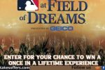 GEICO MLB at Field of Dreams Experience Sweepstakes
