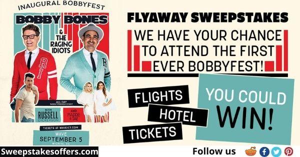 Bobby Bones Show Fest Flyaway Sweepstakes