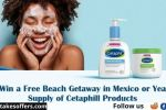 Cetaphil Love Your Skin And Win Sweepstakes