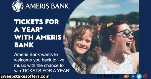 Ameris Bank Tickets For A Year Sweepstakes