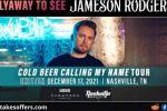 Jameson Rodgers Nashville Experience Flyaway Sweepstakes