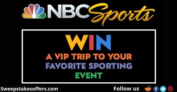 NBC Sports Once in a Lifetime Sweepstakes