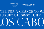 Town & Country Los Cabos Getaway Sweepstakes