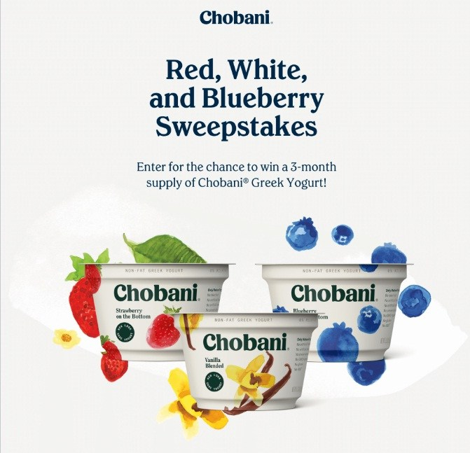 CHOBANI RED WHITE AND BLUEBERRY GIVE-AWAY or SWEEPSTAKES