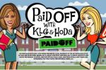 KLG and Hoda Paid Off Contest Giveaway