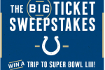 Indianapolis Colts Big Ticket Sweepstakes