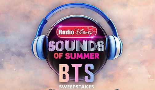 Radio Disney Sounds of Summer BTS Sweepstakes - Win A Trip