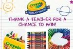 Crayola.com Thank a Teacher Sweepstakes