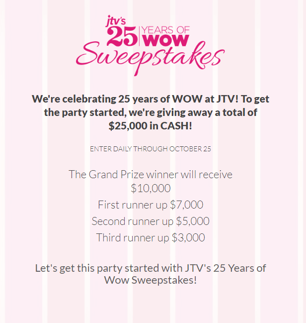 JTV 25 Years of Wow Sweepstakes