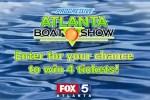 FOX 5 Atlanta Boat Show Giveaway
