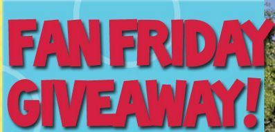 Fan Friday Giveaway