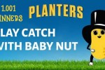 Planters Baby Nut IWG and Sweepstakes on Firstgameofcatch.com