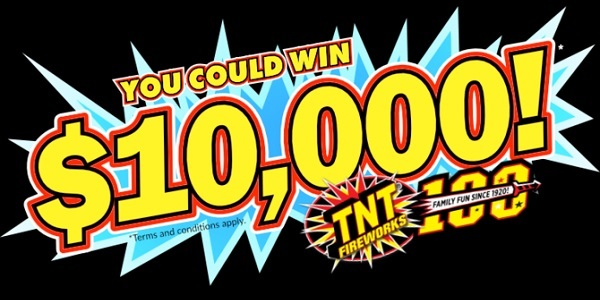 TNT Fireworks $10,000 Sweepstakes 2020